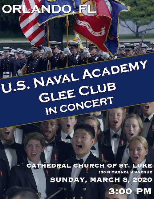 When Is The Naval Academy Choir Christmas 2020 Concert USNA Glee Club to Perform in Orlando on March 8 – Central Florida